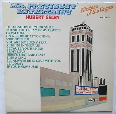 Hubert Selby: Mr President Entertains - Masters of the Organ - Unplayed - V.RARE