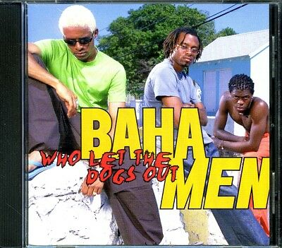 Image result for baha men who let the dogs out