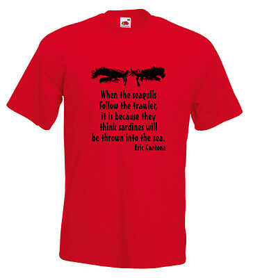 """""""when the seagulls,"""" sip, pause, """"follow the trawler,"""" pause, hint of a smile, """"it's because they think,"""" pause, """"sardines, will be thrown into. Eric Cantona T Shirt Quote When The Seagulls Follow The Trawler Manchester Utd 10 95 Picclick Uk"""