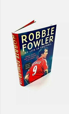 Robbie Fowler - Liverpool FC - Hand Signed Autographed Book. 1st EDITION