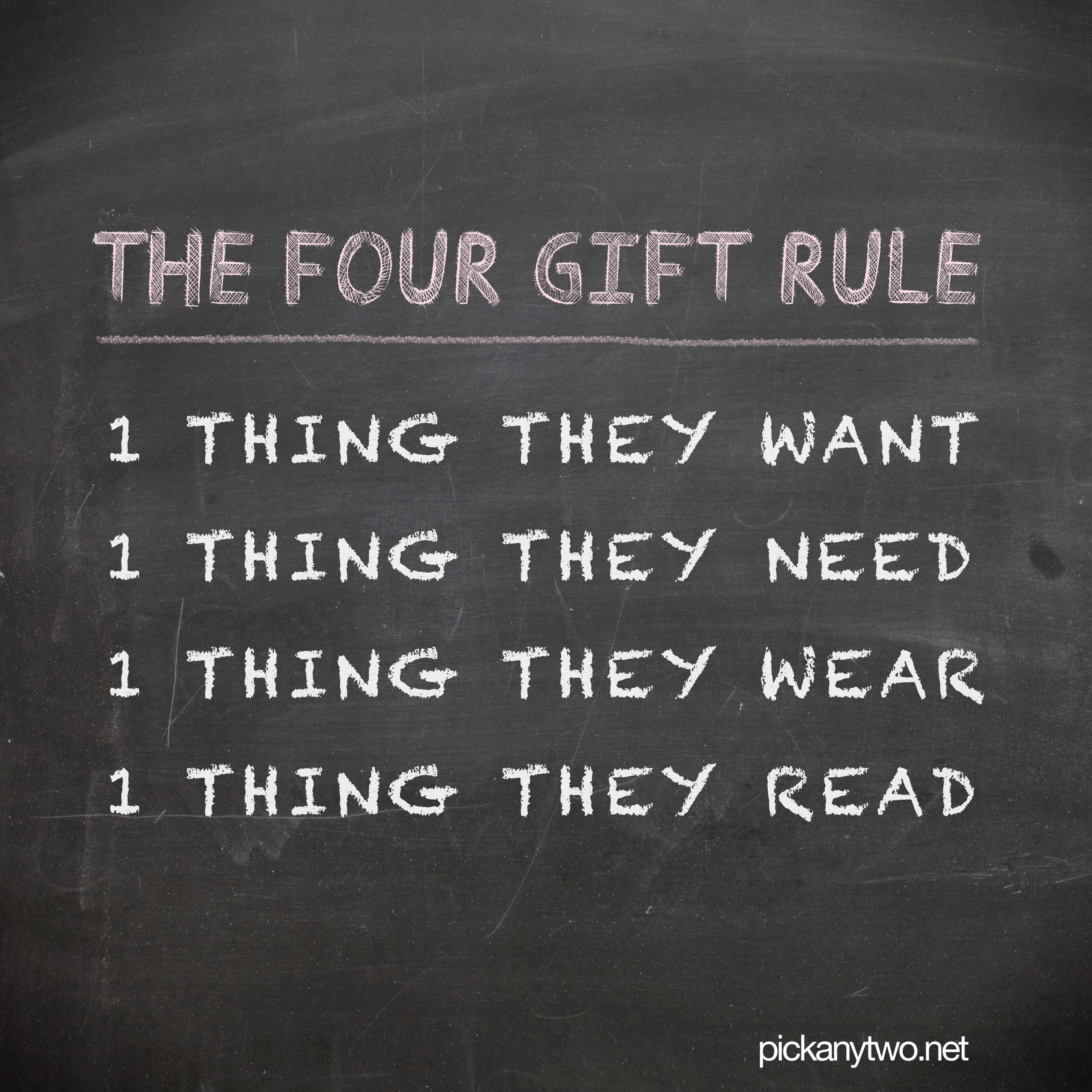 The Four Gift Rule - Pick Any Two