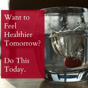 Want to Feel Healthier Tomorrow