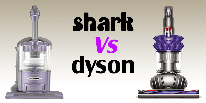 shark vs dyson vacuum cleaner