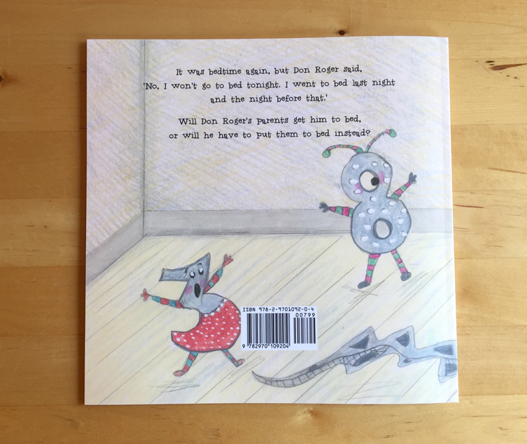 The back cover of Joy Manne's children's book, No I Won't Go to Bed, illustrated by Trudi Drewett