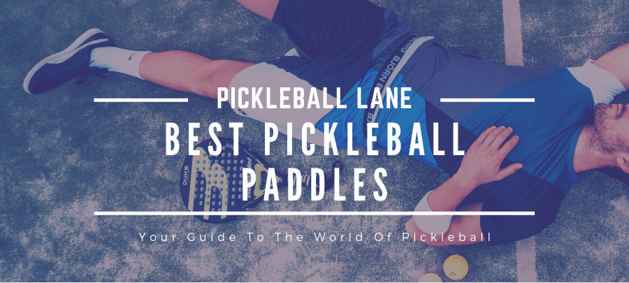 Best Pickleball Paddle Reviews