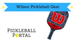 wilson pickleball paddles
