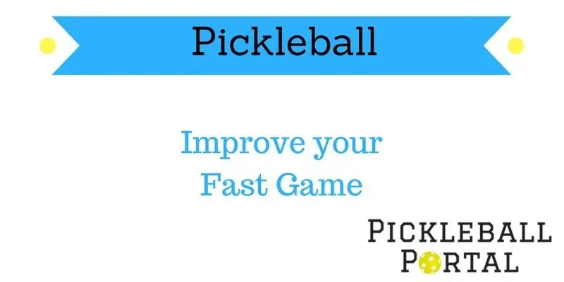 Pickleball Fast Game Strategy