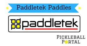Paddletek Pickleball Paddles   Paddle Reviews & Comparison