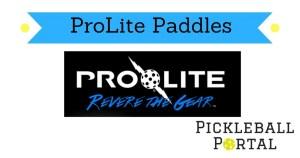 ProLite pickleball paddle reviews