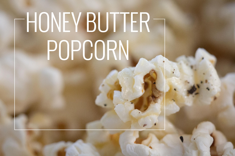 honey butter popcorn - pickle jar studios