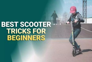 Best Scooter Tricks For Beginners [A To Z]