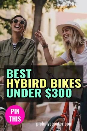 Best Hybrid Bikes Under 300 dollars
