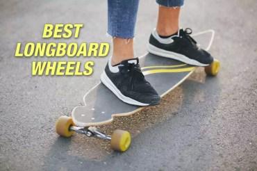 Best Longboard Wheels Reviews 2020 | Top Picks & Guide