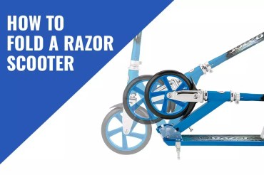 How To Fold A Razor Scooter