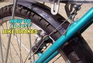 How To Adjust Bike Brakes [Easy Way]
