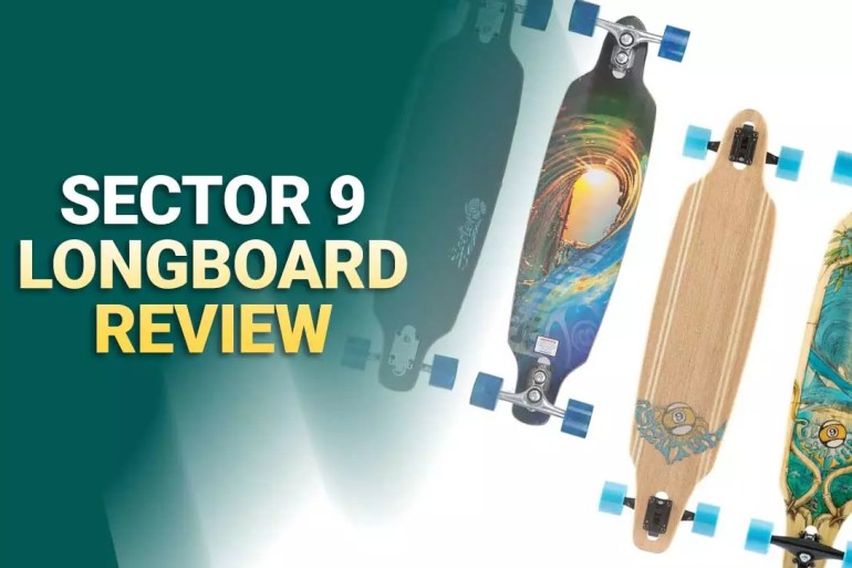 Best Sector 9 Longboards Review In 2021