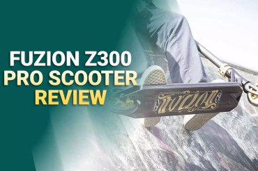 Fuzion Z300 Review: Complete Trick Scooter for Your kids in 2021