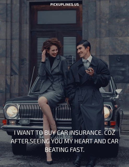 car insurance pick up lines