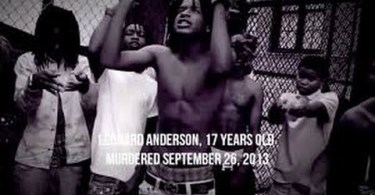 La Capone Quotes Leonard anderson 17 years old murdered september 26, 2013