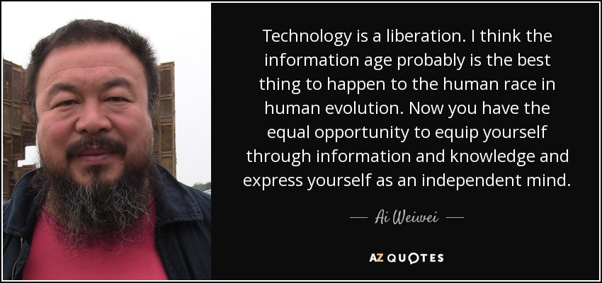 Technology Quotes Technology Is A Liberation I Think The