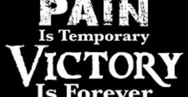 Victory Quotes pain is temporary victory is forever