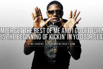 Zro Quotes I let my temper  get the best of me and i go off for no reason