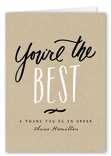 Appreciation Quotes you're the best a thank you is in order