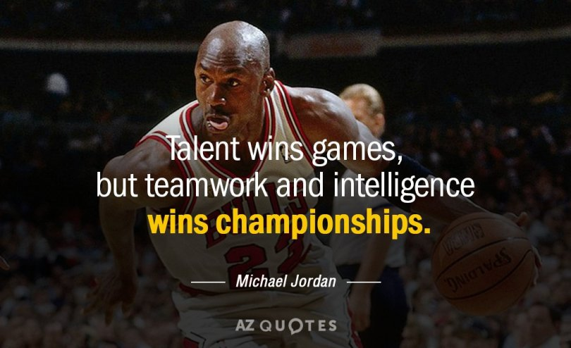 Basketball quotes talent wins games, but teamwork and