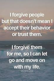 Emotional Quotes i forgive people but that