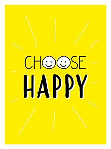 Happy Quotes choose happy