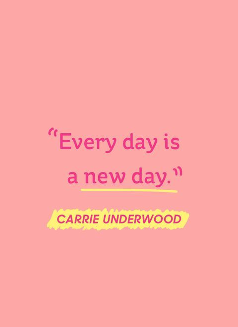 Happy Quotes every day is a new day.