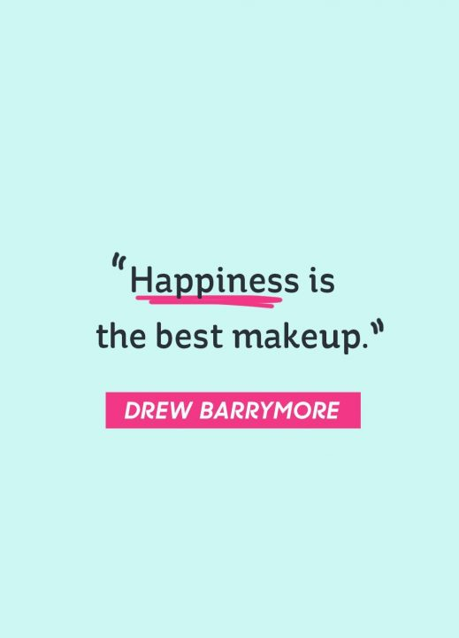 Happy Quotes happiness is the best makeup