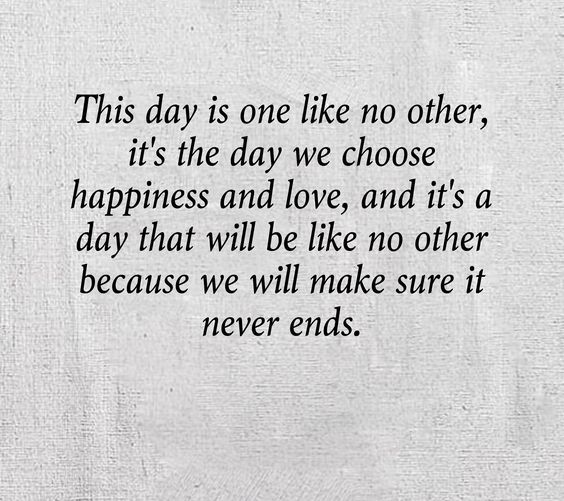 Happy Quotes this day is one like no other
