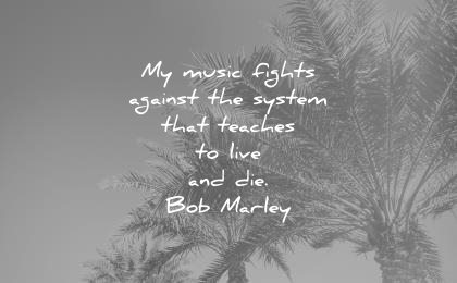 Music Quotes my music fights against the
