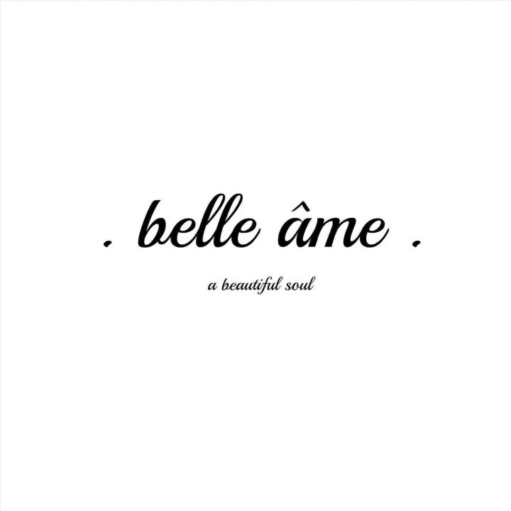 Short Quotes belle Ame a beautiful soul