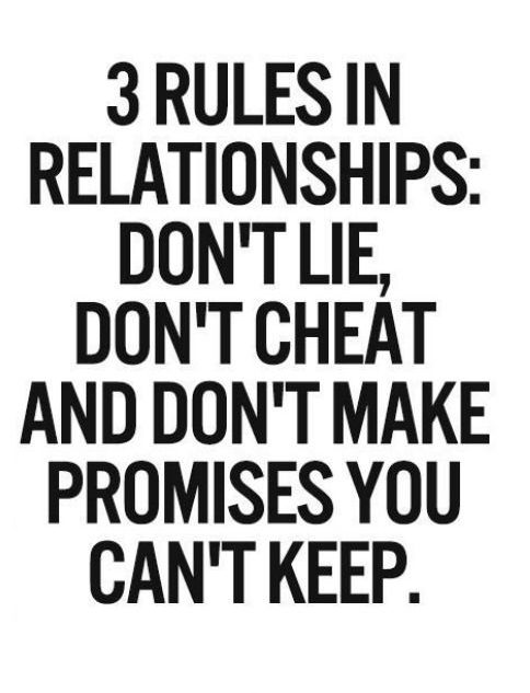 Cheating Quotes & Sayings 3 rules in relationship don't lie, don't cheat