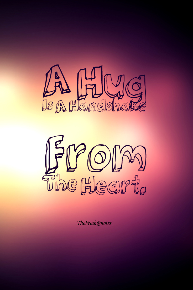 Hugging Quotes