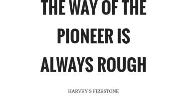 Pioneer Sayings