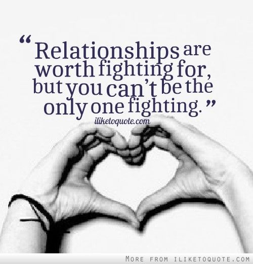 30 Quotes About Fighting In A Relationship With Photos Picsmine