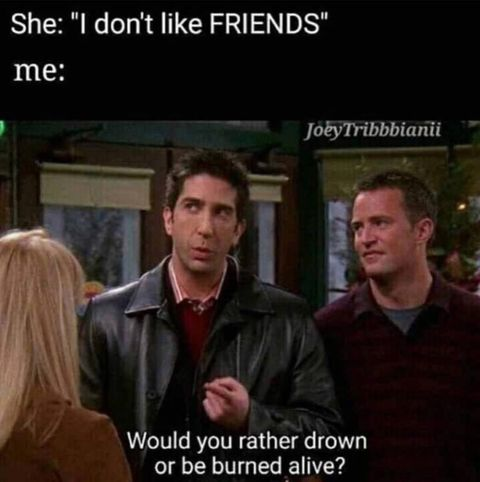 Funniest Friends Memes Pictures, Photos & Images 01