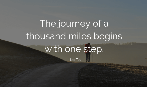 Motivational Success Quotes, Saying and Quotations images the journey of a thousand miles begins with one step.