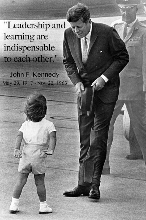 John F. Kennedy Quotes leadership and learning are indispensable