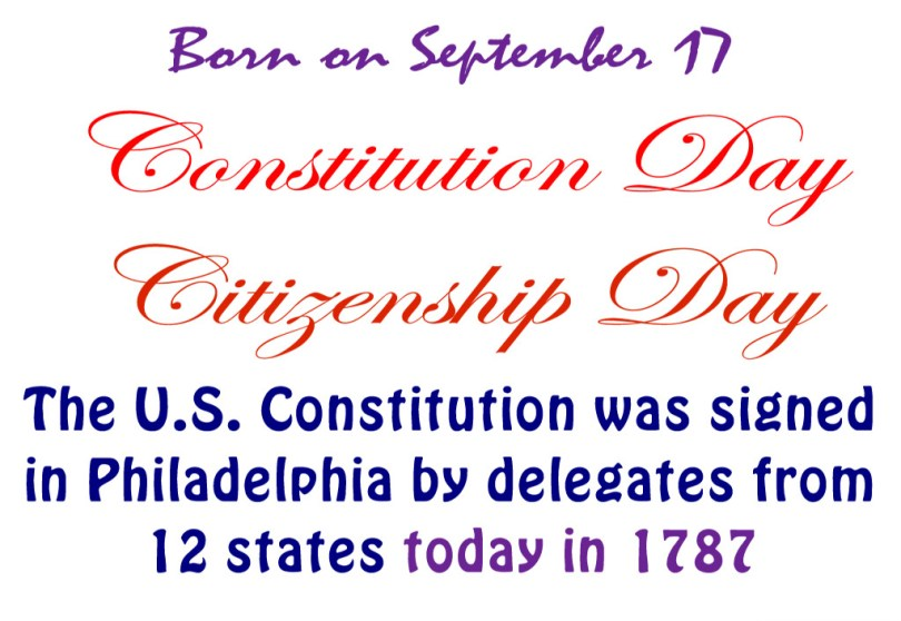 Born On September 17 Consitution Day CitizenShip Day The Us
