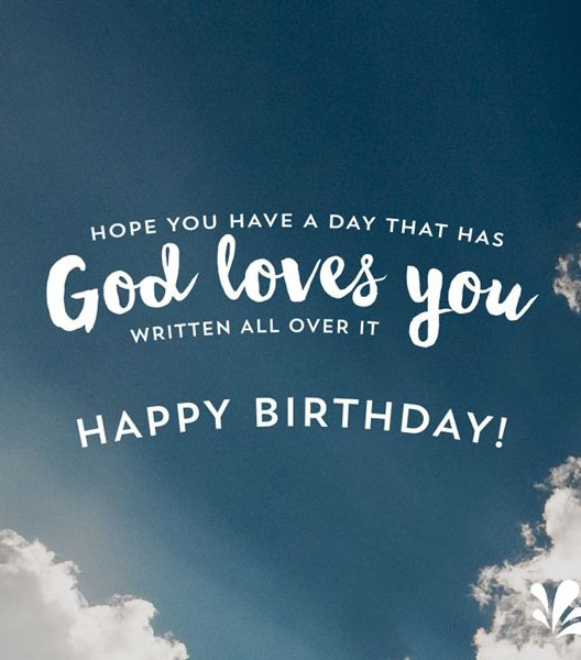Hope YOu Have A day That Has God Loves