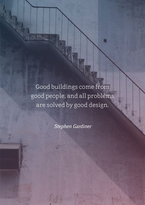 Architecture Quotes good buildings come from good people, and all problems
