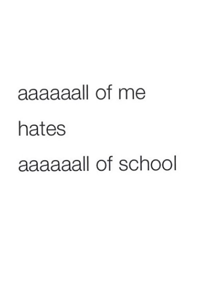 Hating School Quotes