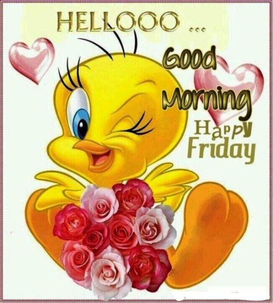 hellooooo good morning happy friday Friday Morning Quotes