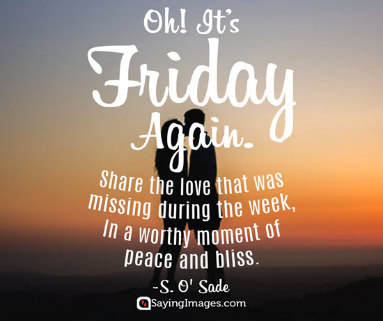 oh it's friday again share the love that was missing during the week