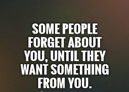 Some people forget about you, until Fake People Quotes
