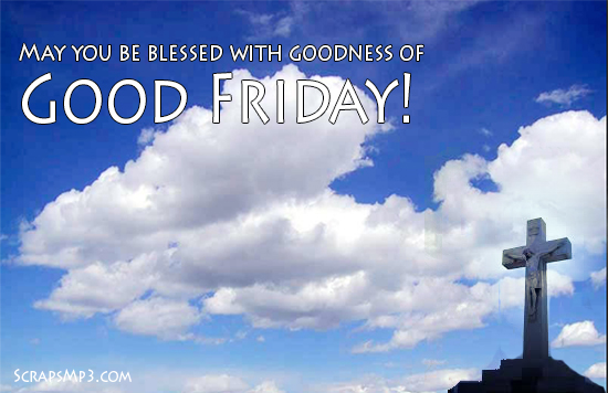 good friday greeting cards may you be blessed with goodness of good friday